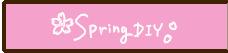 Spring DIY